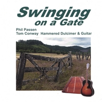 Phil Passen and Tom Conway | Swinging on a Gate: Hammered Dulcimer & Guitar