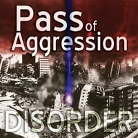 Pass of Aggression | Disorder