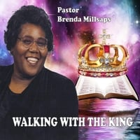 Pastor Brenda Millsaps | Walking With the King