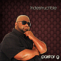Pastor G | Indestructible
