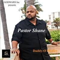 Pastor Shane | Daddy-O Medley: Daddy-O / Jesus Is My Deliverer