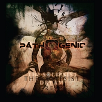 Pathogenic | The Solipsist Dream