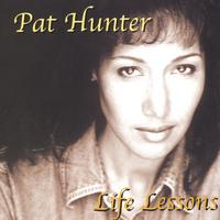 Pat Hunter | Life Lessons