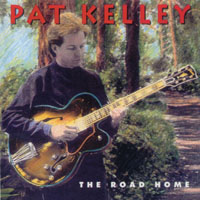 Pat Kelley | The Road Home