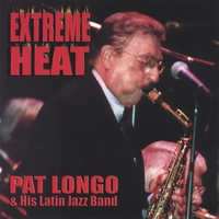 Pat Longo | Extreme Heat (NEW)