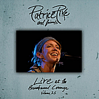 Patrice Pike | Live At The Brushwood Lounge, Volume 2.5