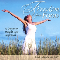 Patricia Bisch | Freedom From Food