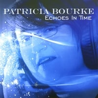 Patricia Bourke | Echoes in Time