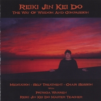 Patricia Warren | Reiki Jin Kei Do: The Way of Wisdom and Compassion