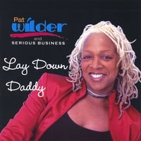 Patricia Wilder | Lay Down Daddy