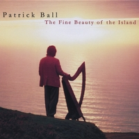 Patrick Ball | The Fine Beauty of the Island