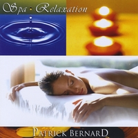 Patrick Bernard | Spa Relaxation