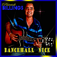 Patrick Billings | Dancehall  Nice