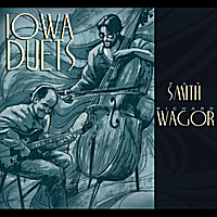 Pat Smith & Richard Wagor | Iowa Duets