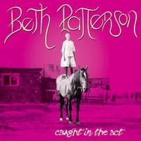Beth Patterson | Caught in the Act
