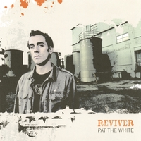 Pat The White | Reviver