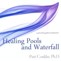 Patti Conklin | Healing Pools and Waterfall