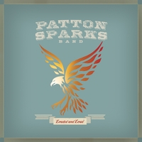 Patton Sparks Band | Loaded and Loud