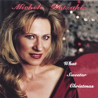 Michele Patzakis | What Sweeter Christmas