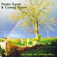 Paula Ryan & Carey Ryan | The Ones We Always Sing