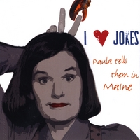 Paula Poundstone | I Heart Jokes: Paula Tells Them in Maine