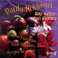 Paula Robison | Rio Days, Rio Nights