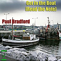 Paul Bradford | Get in the Boat (Read the Note)