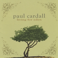 Paul Cardall | Living for Eden (2 Disc Set)