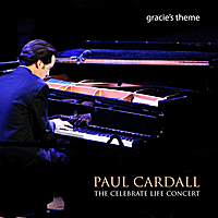 Paul Cardall | The Celebrate Life Concert - Single