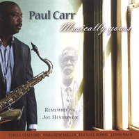 Paul Carr | Musically Yours--remembering Joe Henderson