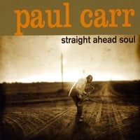 Paul Carr | Straight Ahead Soul