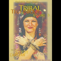 Paulette Rees-Denis & Gypsy Caravan | Gypsy Caravan's Tribal Technique Vol 3
