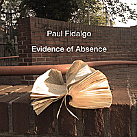 Paul Fidalgo | Evidence of Absence