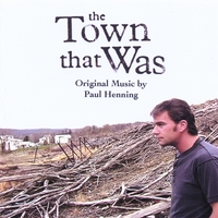 Paul Henning | The Town That Was