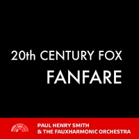 Paul Henry Smith & The Fauxharmonic Orchestra | 20th Century Fox Fanfare