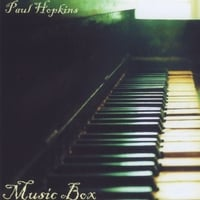 Paul Hopkins | Music Box