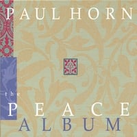 Paul Horn | The Peace Album (Containing Christmas Selections)
