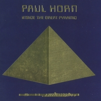 Paul Horn | Inside the Great Pyramid