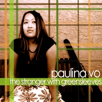Paulina Vo | The Stranger With Greensleeves