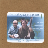 Paul Livingstone & Abhijit Banerjee | Classical Ragas in Concert 1