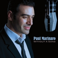 Paul Marinaro   Without a Song