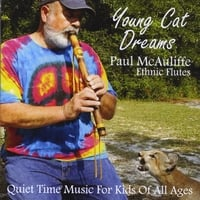 Paul McAuliffe | Young Cat Dreams: Quiet Time Music For Kids of All Ages