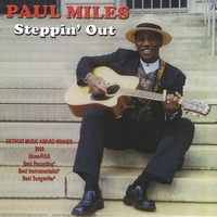 Paul Miles | Steppin' Out