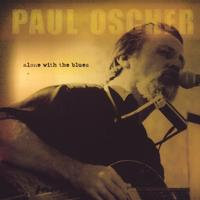 Paul Oscher | Alone with the Blues
