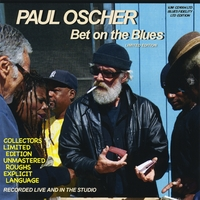 Paul Oscher | Bet on the Blues Limited Edition