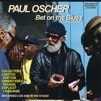 Paul Oscher | Bet On the Blues (Limited Edition)