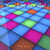 Paul Quin | You Let Me Go