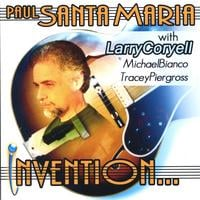 Guitar Masters : Paul Santa Maria with Larry Coryell | Invention