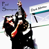 Paul Sternquist | Dark Matter