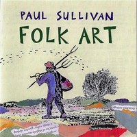 Paul Sullivan | Folk Art